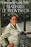 img - for Madame le proviseur book / textbook / text book