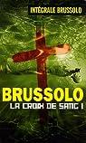 Les Croix de Sang, tome 1