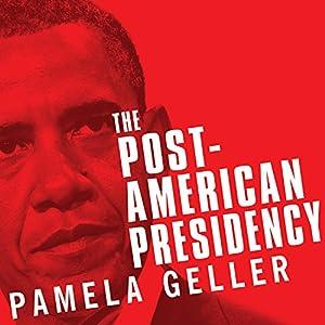 The Post-American Presidency Audiobook