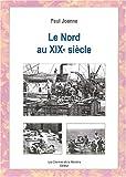 """Afficher """"Le Nord au XIXe siècle"""""""