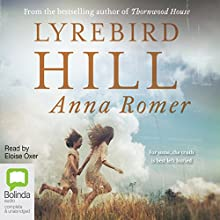 Lyrebird Hill Audiobook by Anna Romer Narrated by Eloise Oxer