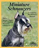 Miniature Schnauzers (Barron's Complete Pet Owner's Manuals)