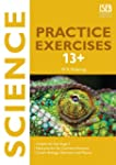 Science Practice Exercises 13+: Pract...
