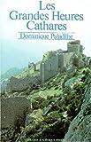 echange, troc  - Les Grandes Heures des Cathares
