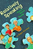 Relatively Speaking: Poems About Family (0531331415) by Fletcher, Ralph