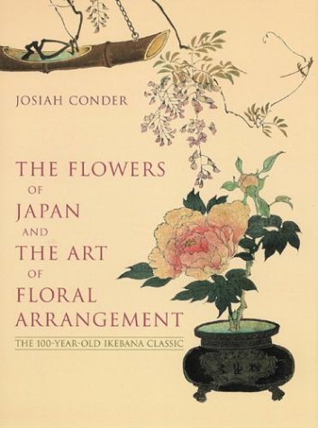 The Flowers of Japan and the Art of Floral Arrangement