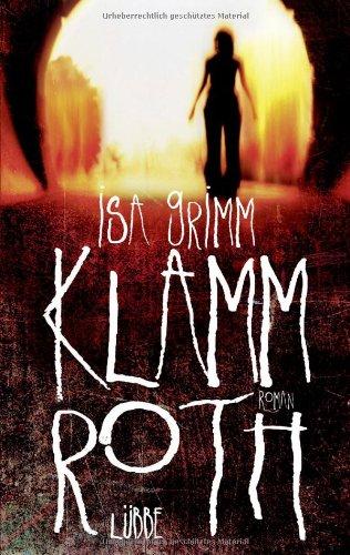 Buchseite und Rezensionen zu 'Klammroth: Roman' von Isa Grimm