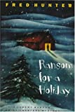 Ransom for a Holiday (Jeremy Ransom/Emily Charters Mysteries)