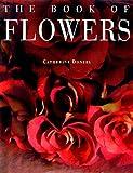 echange, troc Catherine Donzel - The book of flowers