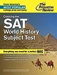 Cracking the SAT World History Subjec...