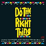 Do The Right Thing: Original Score