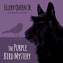 The Purple Bird Mystery: The Ellery Queen Jr. Mysteries, Book 9 (       UNABRIDGED) by Ellery Queen, Jr. Narrated by Traber Burns