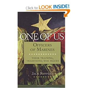 One of Us: Officers of Marines--Their Training, Traditions, and Values Jack Ruppert