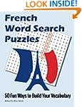 French Word Search Puzzles: 50 Fun Wa...
