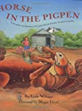 Horse in the Pigpen (0060285478) by Williams, Linda