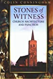 img - for Stones of Witness: Church Architecture and Function by Colin Cunningham (1999-08-19) book / textbook / text book