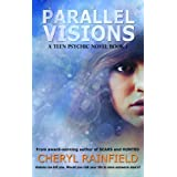 Parallel Visions (A Teen Psychic Novel)by Cheryl Rainfield