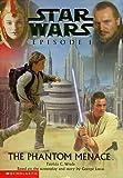 Episode 1: The Phantom Menace (Star Wars) Patricia C Wrede