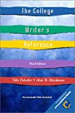 img - for The College Writer's Reference and Companion Website Access Card (3rd Edition) book / textbook / text book