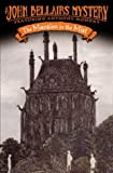 The Mansion in the Mist (Anthony Monday) (0142402621) by Bellairs, John