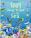 Katie Daynes 1001 Things to Spot in the Sea (Usborne 1001 Things to Spot)