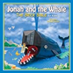 Jonah and the Whale: The Brick Bible...