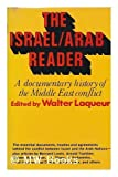 Israel-Arab Reader (0297178784) by Laqueur, Walter