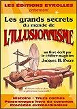 echange, troc Jacques H. Paget - Les grands secrets du monde de l'illusionnisme