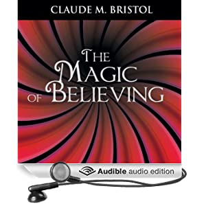 The Magic of Believing (Unabridged)