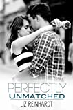 Perfectly Unmatched (A Youngblood Book)