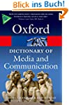 A Dictionary of Media and Communicati...