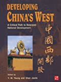 img - for CUHK Series:Developing China's West: A Critical Path to Balanced National Development book / textbook / text book