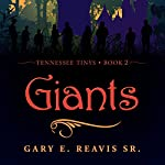 Giants: Tennessee Tinys, Book 2   Gary E. Reavis SR