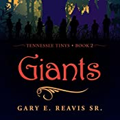 Giants: Tennessee Tinys, Book 2 | Gary E. Reavis SR