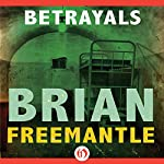 Betrayals   Brian Freemantle