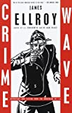 Crime Wave: Reportage and Fiction from the Underside of L.A (Vintage Crime/Black Lizard)