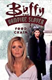 Buffy the Vampire Slayer Vol. 7: Food Chain (1569716021) by Petrie, Doug