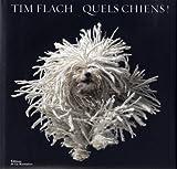 echange, troc Tim Flach, Lewis Blackwell - Quels chiens !