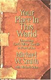Your Place In This World (0785270205) by Smith, Michael W.