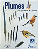 img - for Plumes des oiseaux d'Europe (French Edition) book / textbook / text book