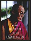Portraits of Tibetan Buddhist Masters (0520239733) by Farber, Don