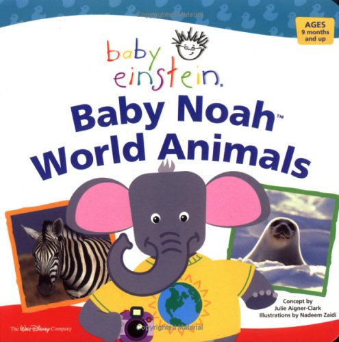 Baby Einstein World Animals, AIGNER-CLARK, JULIE,ZAIDI, NADEEM