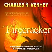 Firecracker | [Charles R. Verhey]
