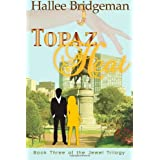 Topaz Heat: The Jewel Trilogy (Volume 3) ~ Hallee Bridgeman