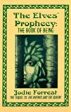 img - for The Elves' Prophecy: The Book of Being book / textbook / text book
