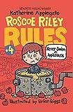 Never Swim in Applesauce (Roscoe Riley Rules)