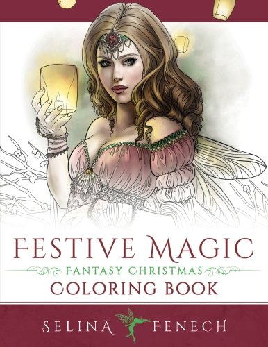 Festive Magic Fantasy Christmas Coloring Book By Selina