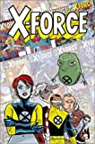 X-Force: Famous, Mutant & Mortal (X-Men) (X-Statix) (0785110232) by Milligan, Peter