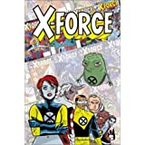 X-Force: Famous, Mutant & Mortalby Peter Milligan