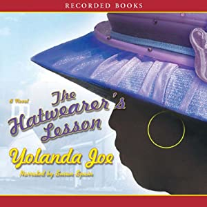 The Hatwearer's Lesson: A Novel | [Yolanda Joe]